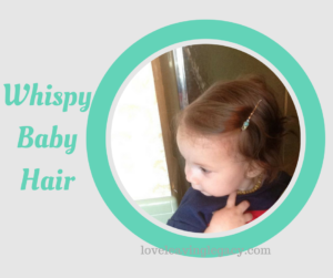 WhispyBaby Hair